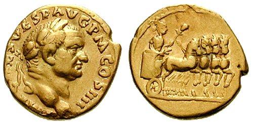n°26. Aureus de Vespasien, frappé en 73 ap. J.C. A/ Tête laurée tournée à droite. R/ Vespasien dans une quadrige triomphal allant à droite (Cohen 642).
