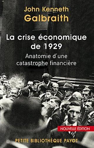 Couverture du livre de Galbraith La crise économique de 1929. Anatomie d'une catastrophe financière