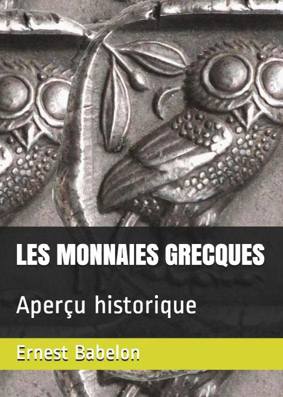Couverture du livre Les monnaies grecques, aperçu historique