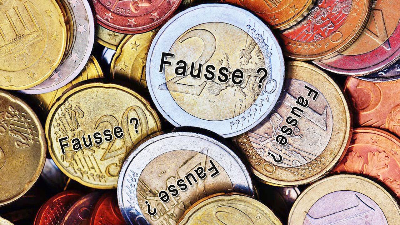 Comment reconnaître une fausse pièce de monnaie ? Photo de différentes pièces de monnaie surmontées du mot fausse ?