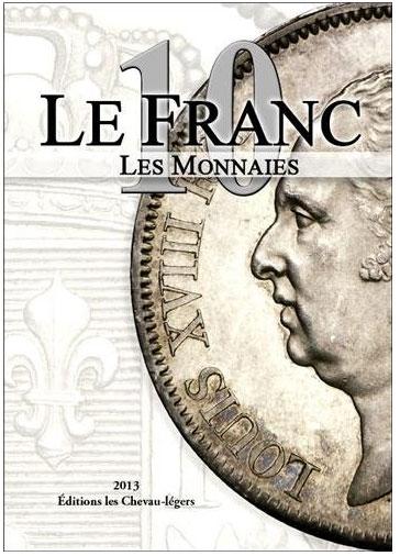Couverture du livre le Franc 10, catalgue des pièces de monnaie françaises de collection