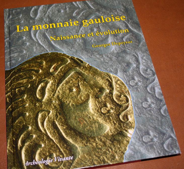 Couverture du livre La monnaie gauloise de George Depeyrot
