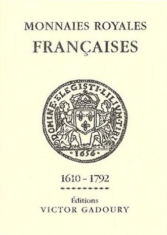Catalogue de cotation Gadoury monnaies royales