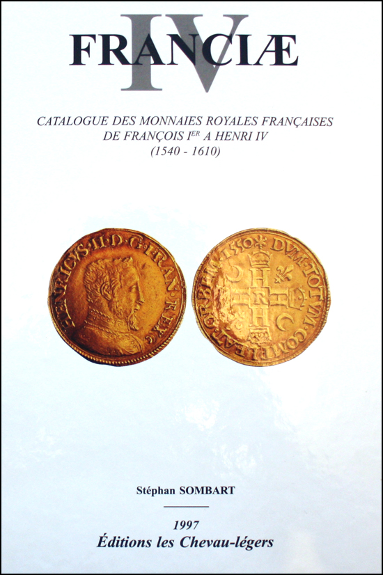 Couverture du Catalogue de cotation des monnaies royales de 1540 à 1610