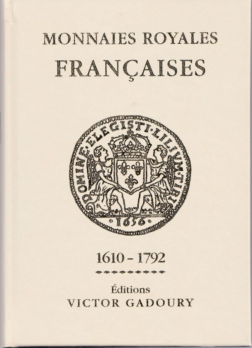 Couverture du livre Monnaies royales françaises 1610-1792 ou Gadoury blanc