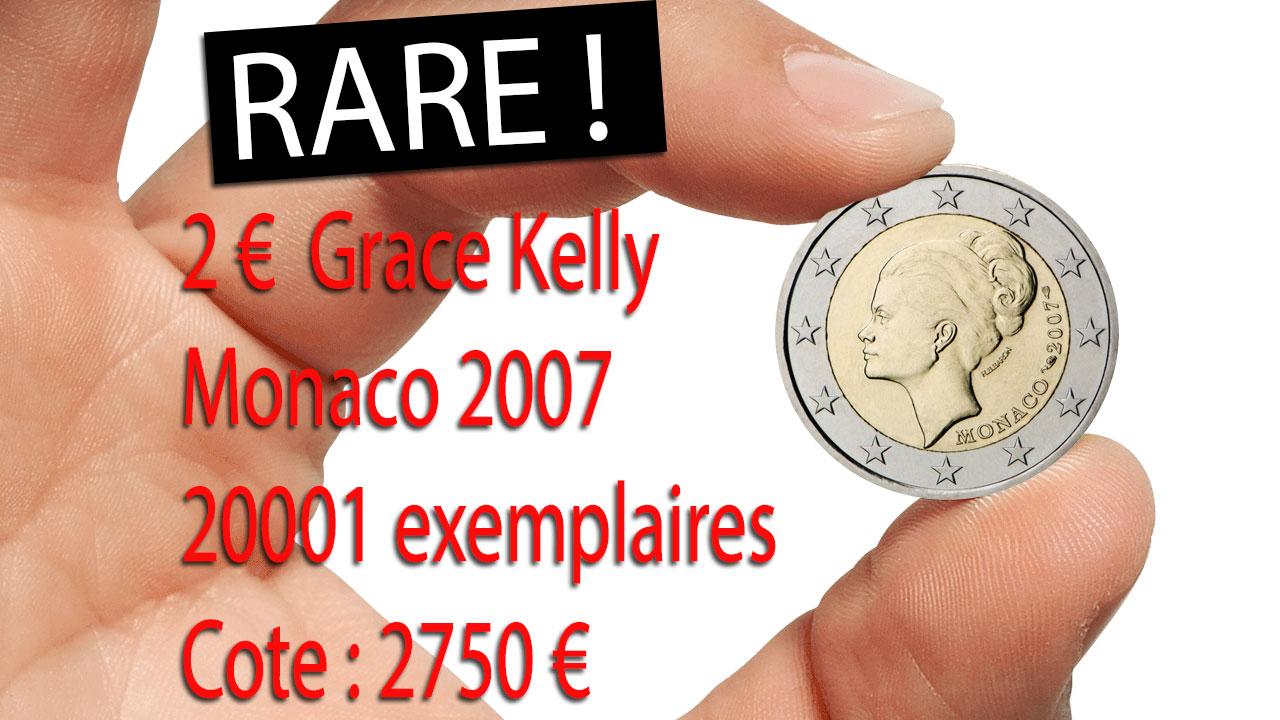 La pièce la plus rare de toutes est la pièce de 2 euro commémorative de Monaco Grace Kelly 2007