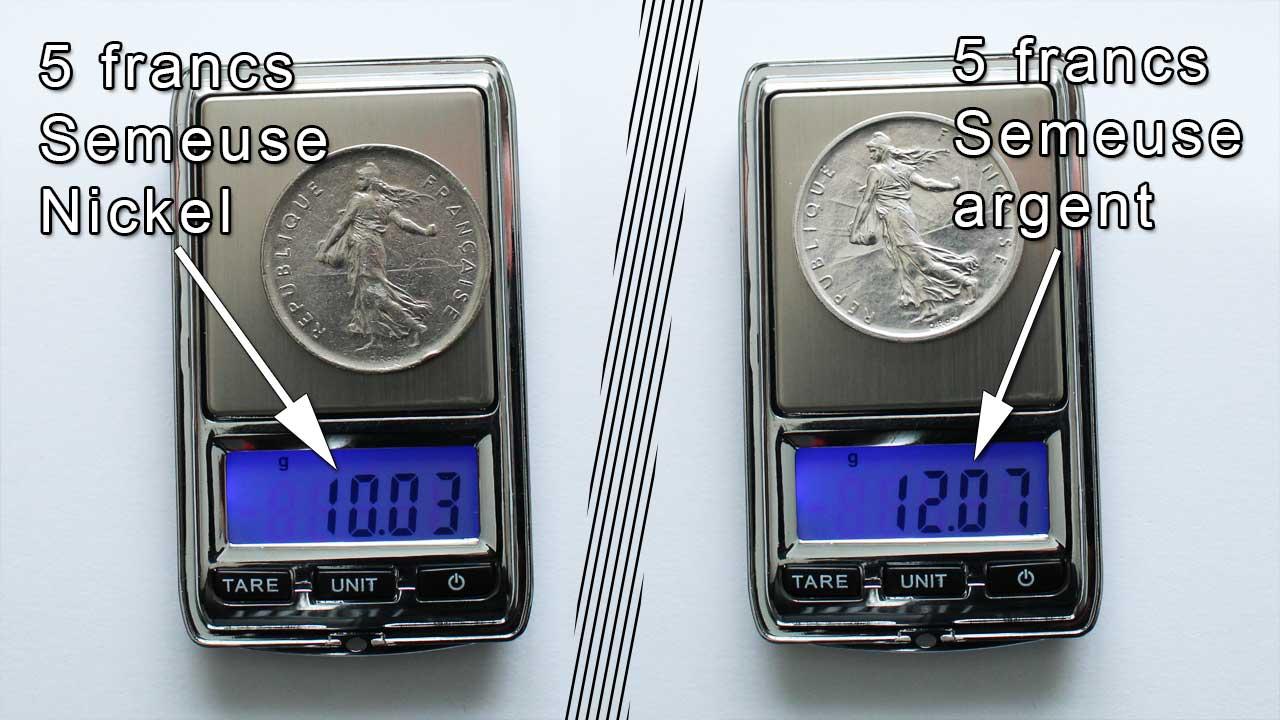 Pesée des pièces 5 francs Semeuse argent et nickel