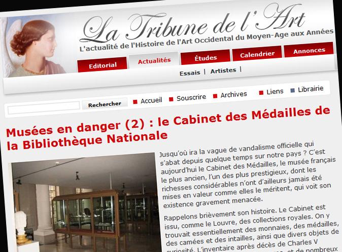Le site La Tribune de l'Art fait le point complet sur les menaces qui pèsent sur le Musée des Médailles