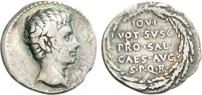 Ce denier à l'effigie d'Auguste a été frappé en 16-17 avant JC et porte la légende suivante : IOVI/VOT • SVSC/PRO • SAL • /CAES • AVG/S • P • Q • R. Il s'agit donc d'un voeu fait à Jupiter (Iovi) en faveur de la santé d'Auguste César (Pro Salute Caesar Augustus) au nom du Sénat et du Peuple Romain (SPQR). Photo CNG