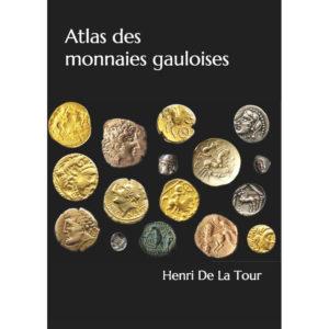 Atlas des Monnaies Gauloises de La Tour