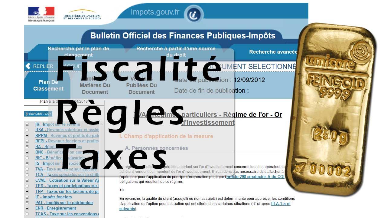Fiscalité de l'or : les règles à respecter