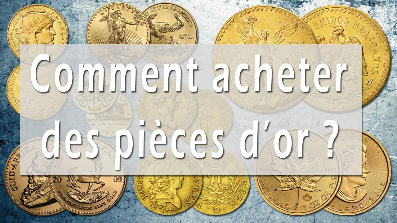 Comment acheter des pièces d'or ?
