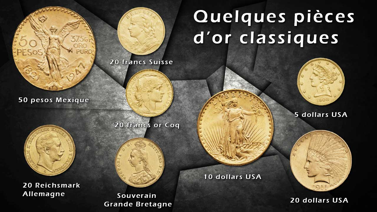 Quelques exemples de pièces d'or classiques