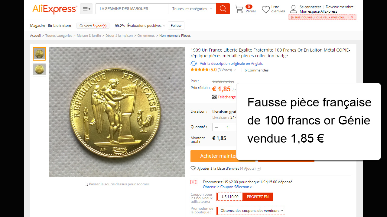 Un faux grossier reconnaissable à l'oeil nu : fausse pièce de 100 francs or