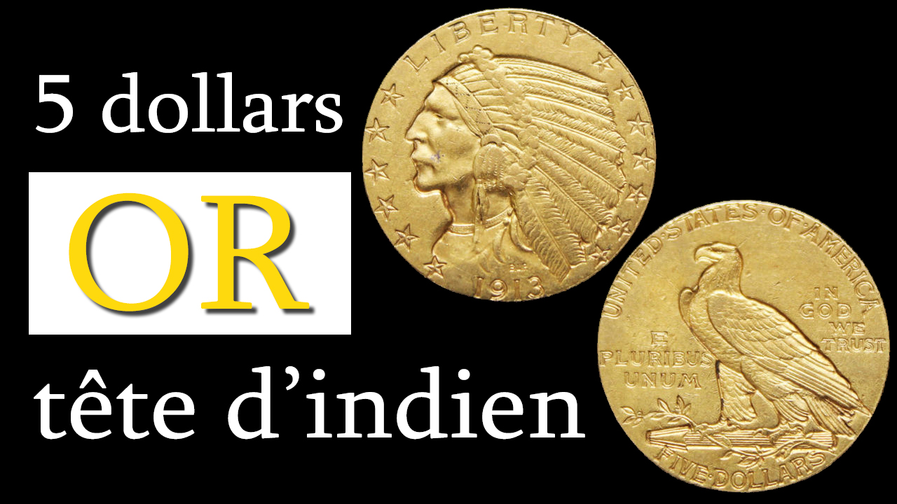 Pièce de 5 dollars or tête d'indien