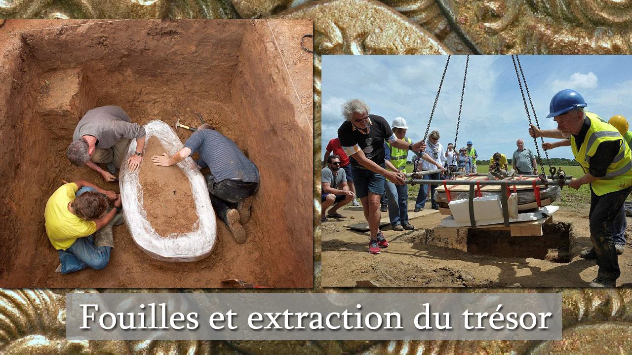 Fouilles et extraction du trésor