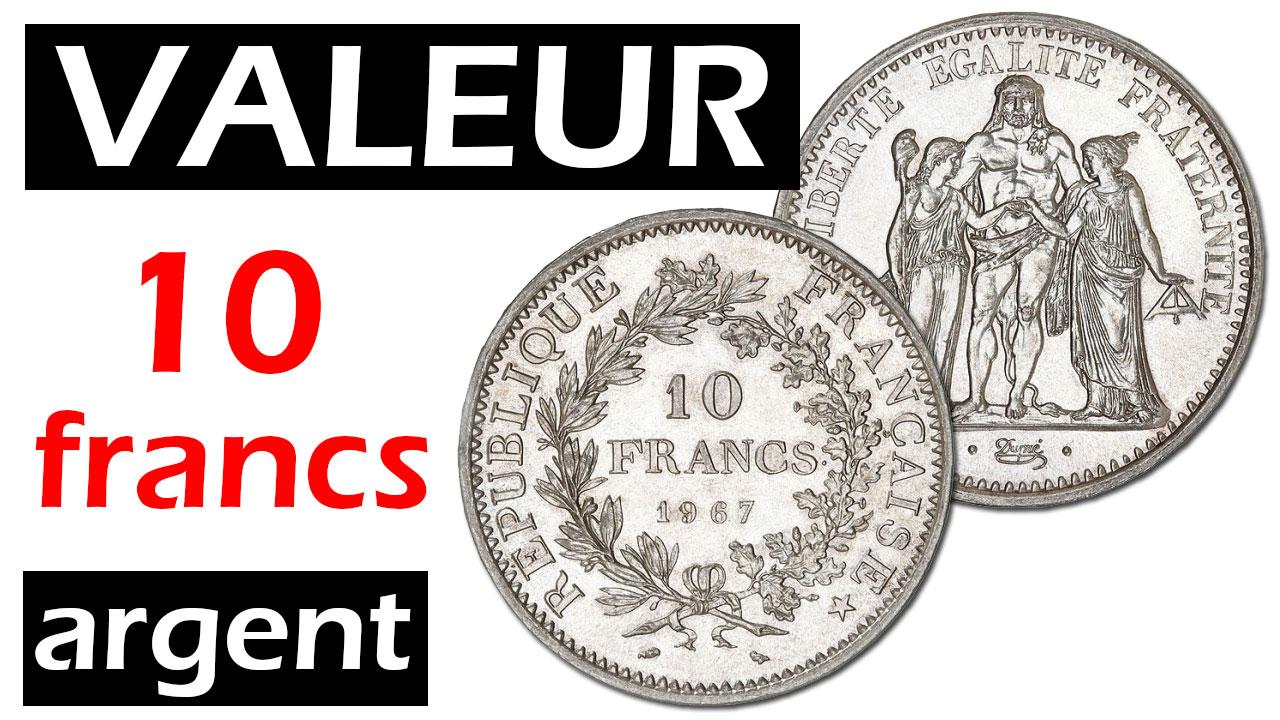 Valeur des pièces de 10 francs argent