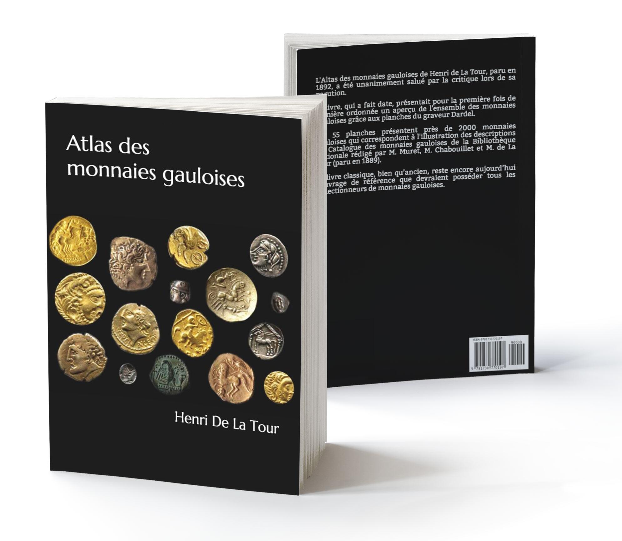 Couverture du livre Atlas des Monnaies Gauloises de Henri de La Tour